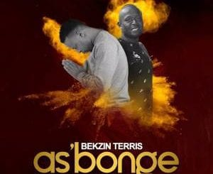 Bekzin Terris – As'bonge Ft. Sjuku, Bekzin Terris, As'bonge , Sjuku, mp3, download, mp3 download, cdq, 320kbps, audiomack, dopefile, datafilehost, toxicwap, fakaza, mp3goo