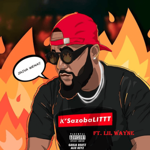 Cassper Nyovest – K'sazoba Lit (Remix) Ft. Lil Wayne, Cassper Nyovest, K'sazoba Lit (Remix), Lil Wayne, K'sazoba Lit, mp3, download, mp3 download, cdq, 320kbps, audiomack, dopefile, datafilehost, toxicwap, fakaza, mp3goo