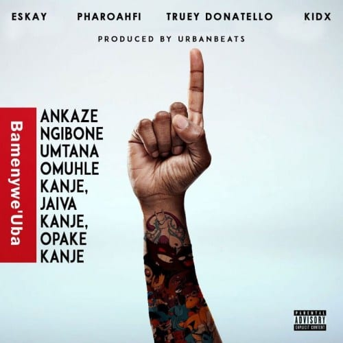 Eskay – Bamenywe Uba Ft. KiD X & Truey Donatello, Eskay, Bamenywe Uba, KiD X, Truey Donatello, mp3, download, mp3 download, cdq, 320kbps, audiomack, dopefile, datafilehost, toxicwap, fakaza, mp3goo