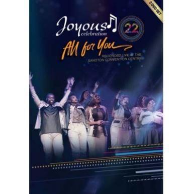 ALBUM: Joyous Celebration – 22_ All For You (Live), ALBUM, Joyous Celebration , 22_ All For You (Live), download, cdq, 320kbps, audiomack, dopefile, datafilehost, toxicwap, fakaza, mp3goo zip, alac, zippy, album