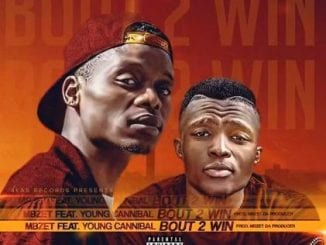 MBzet & Young Cannibal – Bout 2 Win, MBzet, Young Cannibal, Bout 2 Win, mp3, download, mp3 download, cdq, 320kbps, audiomack, dopefile, datafilehost, toxicwap, fakaza, mp3goo