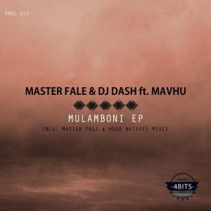 EP: Master Fale & DJ Dash – Mulamboni, EP, Master Fale, DJ Dash, Mulamboni, download, cdq, 320kbps, audiomack, dopefile, datafilehost, toxicwap, fakaza, mp3goo zip, alac, zippy, album
