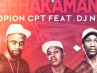 Skopion Cpt – Asphakamanga Ft. DJ Nzero, Skopion Cpt, Asphakamanga, DJ Nzero, mp3, download, mp3 download, cdq, 320kbps, audiomack, dopefile, datafilehost, toxicwap, fakaza, mp3goo