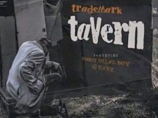 Trademark – eTarven Ft. Rocker Fellaz Boy & DJ Flexy,Trademark, eTarven, Rocker Fellaz Boy, DJ Flexy, mp3, download, mp3 download, cdq, 320kbps, audiomack, dopefile, datafilehost, toxicwap, fakaza, mp3goo