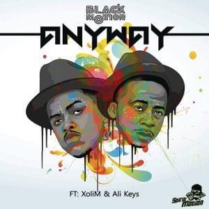 Black Motion – Anyway Ft. Xoli M & Ali Keys