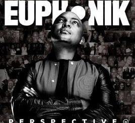 Euphonik - Perspective [Album Download], Euphonik, Perspective, mp3, download, mp3 download, cdq, 320kbps, audiomack, dopefile, datafilehost, toxicwap, fakaza, mp3goo ,zip, alac, zippy, album
