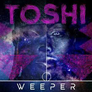 Toshi – Weeper (Benny T Remix), Toshi, Weeper (Benny T Remix), mp3, download, mp3 download, cdq, 320kbps, audiomack, dopefile, datafilehost, toxicwap, fakaza, mp3goo