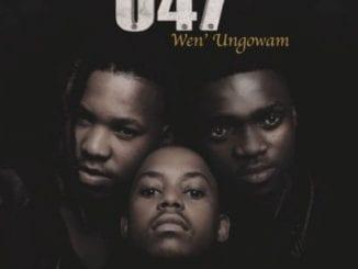 ALBUM, 047, Wen'ungowam, download ,zip, zippyshare, fakaza, album, EP, datafilehost