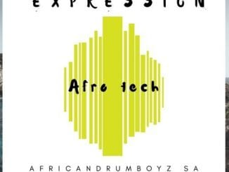 African DrumBoyz – Expression (Afro Tech), African DrumBoyz, Expression (Afro Tech), mp3, download, mp3 download, cdq, 320kbps, audiomack, dopefile, datafilehost, toxicwap, fakaza, mp3goo