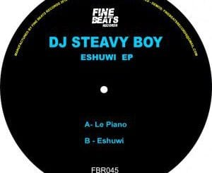 EP, Dj Steavy Boy, Eshuwi, download ,zip, zippyshare, fakaza, EP, datafilehost, Afro House 2018, Afro House Mix, Deep House, DJ Mix, Deep House, Afro House Music, House Music