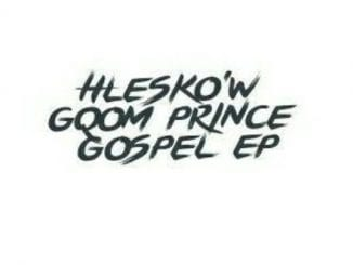 Hlesko'w – Ikhwela, Hlesko'w, Ikhwela, mp3, download, mp3 download, cdq, 320kbps, audiomack, dopefile, datafilehost, toxicwap, fakaza, mp3goo