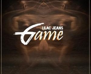 Lilac Jeans , Game (Original Mix), mp3, download, datafilehost, fakaza, Afro House 2018, Afro House Mix, Deep House, DJ Mix, Deep House, Afro House Music, House Music