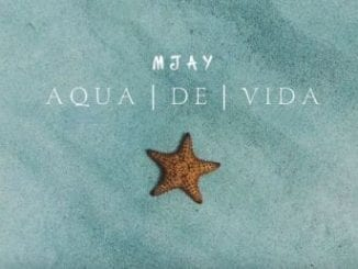 MJay – Aqua de Vida (Original Mix), MJay, Aqua de Vida, Original Mix, mp3, download, mp3 download, cdq, 320kbps, audiomack, dopefile, datafilehost, toxicwap, fakaza, mp3goo