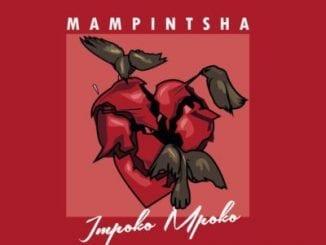 Mampintsha, Impoko Mpoko, mp3, download, datafilehost, fakaza, Afro House 2018, Afro House Mix, Deep House, DJ Mix, Deep House, Afro House Music, House Music