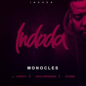 DOWNLOAD Monocles, 2Point1 & Afro Warriors feat  Ntombi