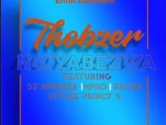 Thobzer, Ngiyabezwa , Various Artists, mp3, download, mp3 download, cdq, 320kbps, audiomack, dopefile, datafilehost, toxicwap, fakaza, mp3goo