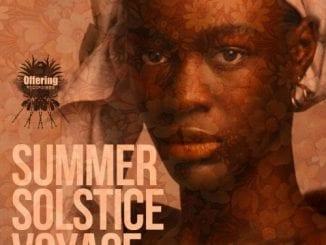 ALBUM: Various Artists – Summer Solstice Voyage, ALBUM, Various Artists, Summer Solstice Voyage, download, cdq, 320kbps, audiomack, dopefile, datafilehost, toxicwap, fakaza, mp3goo ,zip, alac, zippy, album