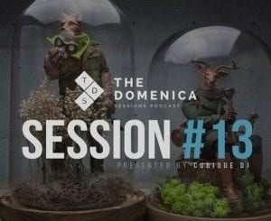 Cubique DJ, Domenica Sessions Podcast #13, mp3, download, datafilehost, fakaza, Afro House 2018, Afro House Mix, Deep House, DJ Mix, Deep House, Afro House Music, House Music, Gqom Beats