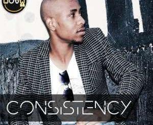 EP, DJ Nova SA, Consistency, download ,zip, zippyshare, fakaza, EP, datafilehost, album, Afro House 2018, Afro House Mix, Deep House, DJ Mix, Deep House, Afro House Music, House Music, Gqom Beats