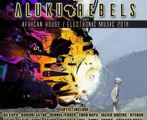 Aluku Rebels, Descendent's of the 3rd Kind (Chapter Three 2018 Mix), mp3, download, datafilehost, fakaza, Afro House 2018, Afro House Mix, Deep House, DJ Mix, Deep House, Afro House Music, House Music, Gqom Beats