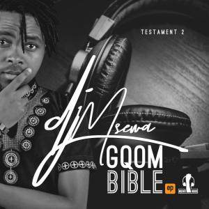 EP, Dj Msewa, Gqom Bible Testament 2, download ,zip, zippyshare, fakaza, EP, datafilehost, album, Afro House 2018, Afro House Mix, Deep House Mix, DJ Mix, Deep House, Afro House Music, House Music, Gqom Beats, Gqom Songs
