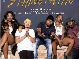 Lerato Mvelase, SthingThing,Mpumi, Professor, DJ Active, Emza, mp3, download, datafilehost, toxicwap, fakaza