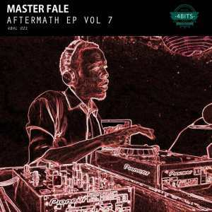 EP, Master Fale, Aftermath EP Vol. 7, download ,zip, zippyshare, fakaza, EP, datafilehost, album, Afro House 2018, Afro House Mix, Deep House Mix, DJ Mix, Deep House, Afro House Music, House Music, Gqom Beats