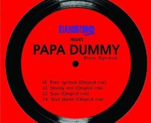 Papa Dummy, DJ Steavy SA, Soul Planet (Original Mix), mp3, download, datafilehost, fakaza, Afro House 2018, Afro House Mix, Deep House Mix, DJ Mix, Deep House, Afro House Music, House Music, Gqom Beats, Gqom Songs
