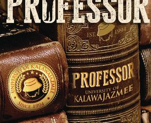 Professor, University Of Kalawa Jamzee Since 1994, University Of Kalawa Jamzee, University Of Kalawa, Jamzee, download ,zip, zippyshare, fakaza, EP, datafilehost, album, Afro House 2018, Afro House Mix, Deep House Mix, DJ Mix, Deep House, Afro House Music, House Music, Gqom Beats