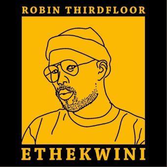 download robin thirdfloor ethekwini zamusic