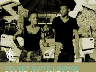 Velvet Suite Lounge, Boogie All Night Long, Divided Souls, Samuri, Remix, mp3, download, datafilehost, fakaza, Afro House 2018, Afro House Mix, Deep House, DJ Mix, Deep House, Afro House Music, House Music, Gqom Beats