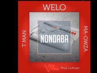 Welo, Tman, Ma-Owza , Nondaba, mp3, download, datafilehost, fakaza, Afro House 2018, Afro House Mix, Deep House Mix, DJ Mix, Deep House, Afro House Music, House Music, Gqom Beats, Gqom Songs