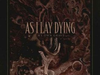 As I Lay Dying, My Own Grave, mp3, download, datafilehost, toxicwap, fakaza