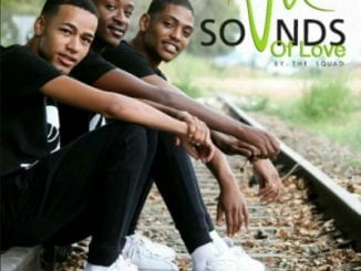 ALBUM, The Squad, Sounds Of Love , mp3, download, datafilehost, fakaza, Afro House 2018, Afro House Mix, Deep House, DJ Mix, Deep House, Afro House Music, House Music, Gqom Beats