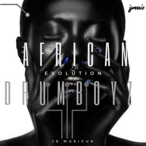 African Drumboyz, Evolution Soul, download ,zip, zippyshare, fakaza, EP, datafilehost, album, Afro House 2018, Afro House Mix, Deep House Mix, DJ Mix, Deep House, Deep House Music, Afro House Music, House Music, Gqom Beats, Gqom Songs