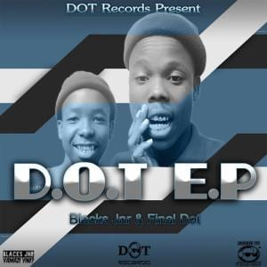 Black Jnr, Final Dot, D.O.T, download ,zip, zippyshare, fakaza, EP, datafilehost, album, Afro House 2018, Afro House Mix, Deep House Mix, DJ Mix, Deep House, Deep House Music, Afro House Music, House Music, Gqom Beats, Gqom Songs