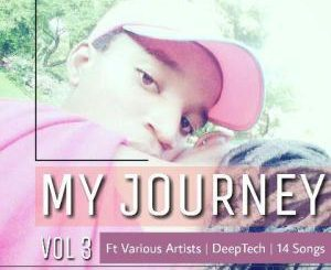 Buddynice, My Journey Volume 3, download ,zip, zippyshare, fakaza, EP, datafilehost, album, Deep House, Deep House Music, House Music, Afro House 2018, Afro House Mix, Afro House Music