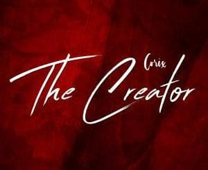 Corix, The Creator (Original Mix), mp3, download, datafilehost, toxicwap, fakaza