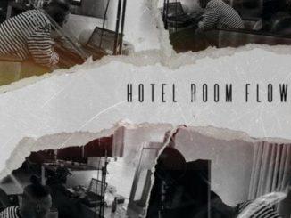 Dee Xclsv, Hotel Room Flow, mp3, download, datafilehost, toxicwap, fakaza