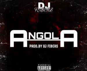Dj Fibers, Angola, mp3, download, datafilehost, fakaza, Afro House 2018, Afro House Mix, Deep House Mix, DJ Mix, Deep House, Deep House Music, Afro House Music, House Music, Gqom Beats, Gqom Songs, Kwaito Songs