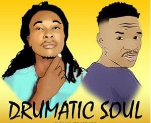 Drumatic Soul, Couple Times, mp3, download, datafilehost, fakaza, Afro House 2018, Afro House Mix, Deep House Mix, DJ Mix, Deep House, Deep House Music, Afro House Music, House Music, Gqom Beats, Gqom Songs