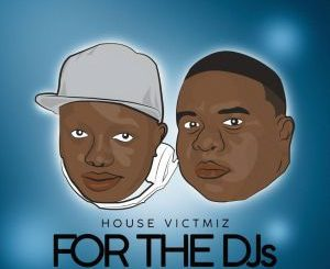 House Victimz, The MixDown Vol.1, mp3, download, datafilehost, fakaza, Afro House 2018, Afro House Mix, Afro House Music