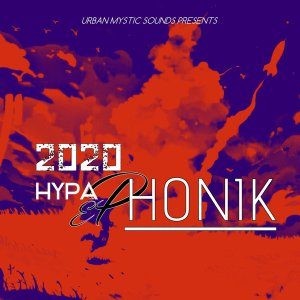 Hypaphonik, 2020, download ,zip, zippyshare, fakaza, EP, datafilehost, album, Afro House 2018, Afro House Mix, Deep House Mix, DJ Mix, Deep House, Deep House Music, Afro House Music, House Music, Gqom Beats, Gqom Songs, Kwaito Songs