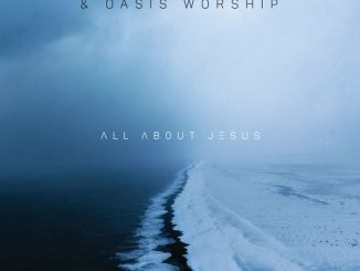 Khaya Mthethwa, Oasis Worship, All About Jesus, Gospel, Gospel Songs, Christian Songs, download ,zip, zippyshare, fakaza, EP, datafilehost, album