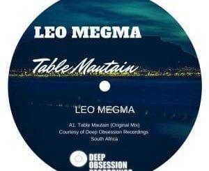 Leo Megma, Table Mountain (Original Mix), mp3, download, datafilehost, fakaza, Afro House 2018, Afro House Mix, Deep House Mix, DJ Mix, Deep House, Deep House Music, Afro House Music, House Music, Gqom Beats, Gqom Songs, Kwaito Songs