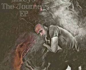 MKEYS, The Journey, download ,zip, zippyshare, fakaza, EP, datafilehost, album, Afro House 2018, Afro House Mix, Deep House Mix, DJ Mix, Deep House, Deep House Music, Afro House Music, House Music, Gqom Beats, Gqom Songs
