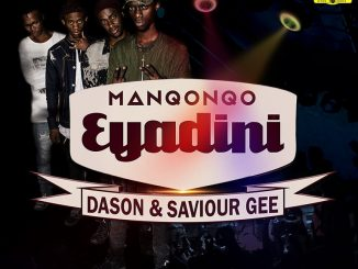 Manqonqo, Eyadini, Dason, Saviour Gee, mp3, download, datafilehost, fakaza, Gqom Beats, Gqom Songs, Gqom Music