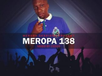 Ceega, Meropa 138 (100% Local), mp3, download, datafilehost, fakaza, DJ Mix, Afro House 2018, Afro House Mix, Afro House Music
