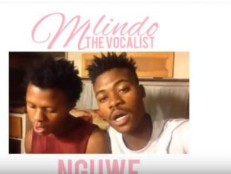 Mlindo The Vocalist, Nguwe, mp3, download, datafilehost, fakaza, Afro House 2018, Afro House Mix, Deep House Mix, DJ Mix, Deep House, Afro House Music, House Music, Gqom Beats, Gqom Songs