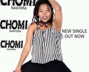 Nakhira, Chomi, mp3, download, datafilehost, fakaza, Gqom Beats, Gqom Songs, Gqom Music